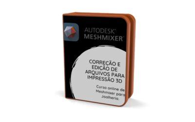 Meshmixer: Correção de Arquivos para impressão.
